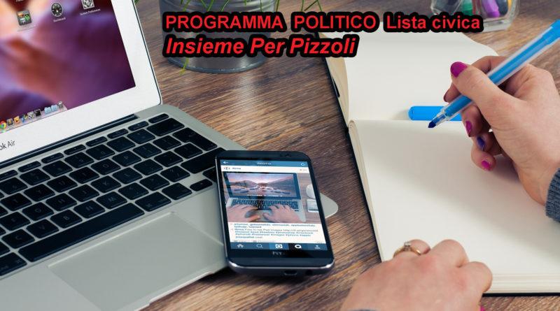 PROGRAMMA POLITICO Lista civica  INSIEME PER PIZZOLI